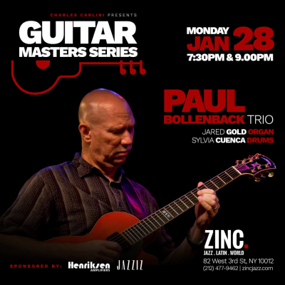 Guitar Masters Series: Paul Bollenback Trio at Zinc Bar