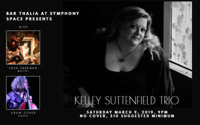 Kelley Suttenfield Trio at Bar Thalia @ Symphony Space