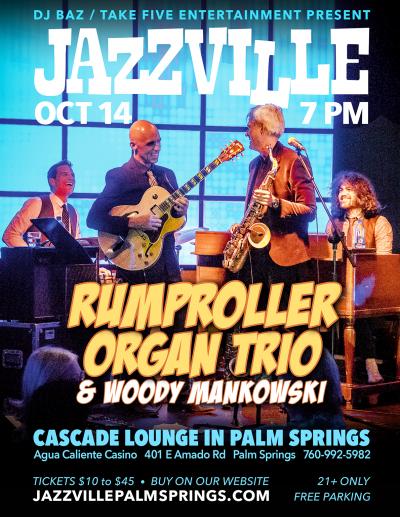 Rumproller Organ Trio at Jazzville At Agua Caliente Casino