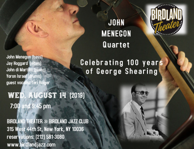 John Menegon Celebrates 100 Years Of George Shearing at Birdland Theater