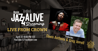 Dawn Anthony & Greg Jerrell: Gospel & Jazz, Live From Crown at Facebook Live