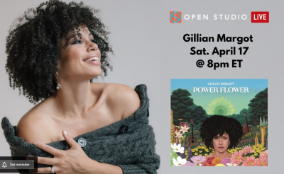 Gillian Margot Virtual Concert On Open Studio Live! at Open Studio Live!