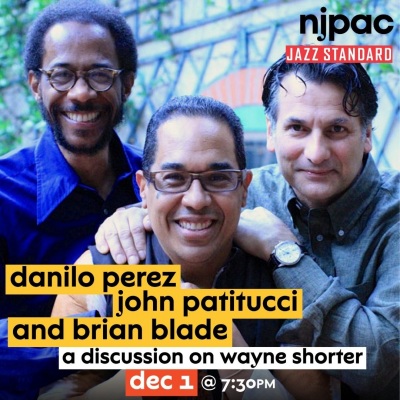 Wayne's World: A Discussion On Wayne Shorter With Danilo Perez, John Patitucci, And Brian Blade at Jazz Standard