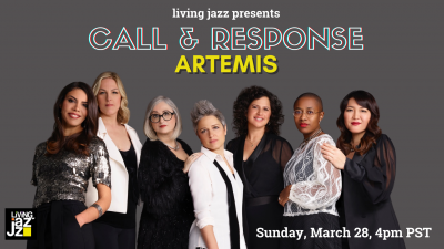 Living Jazz Presents Call & Response: Artemis at Living Jazz