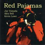 "Jay Vonada Trio to release new CD ""Red Pajamas"""
