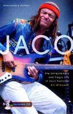 "Read ""Jaco Pastorius: Woodchuck and the Upper Hand (1969-1972)"" reviewed by Bill Milkowski"