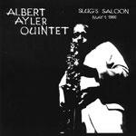 Albert Ayler: Slug's Saloon