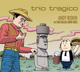 Album Trio Tragico by Andy Biskin