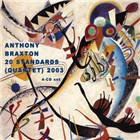 Anthony Braxton: 20 Standards