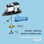 Anthony Braxton Quintet (London) 2004: Live at the Royal Festival Hall