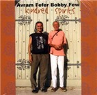 Avram Fefer and Bobby Few: Kindred Spirits