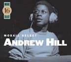 Andrew Hill: Mosaic Select