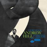 Andrew Hill: Smoke Stack