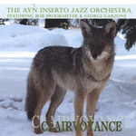 Album Clairvoyance by The Ayn Inserto Jazz Orchestra