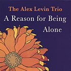 Album A Reason for Being Alone by Alex Levin