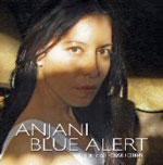 Anjani: Blue Alert