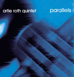 Artie Roth: Parallels