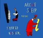 Archie Shepp/Siegfried Kessler: First Take