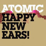Atomic: Happy New Ears!