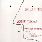 Album Solitude by Assif Tsahar