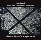 Badland: The Society Of The Spectacle