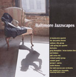 Baltimore Jazz Alliance: Baltimore Jazzscapes