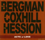 Borah Bergman / Lol Coxhill / Paul Hession: Acts of Love