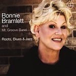 Bonnie Bramlett and Mr. Groove Band: Roots, Blues & Jazz