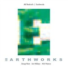 "Read ""Bill Bruford's Earthworks:  Earthworks & Dig?"" reviewed by John Kelman"