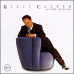 Album I'm Yours, You're Mine by Betty Carter