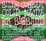 Billy Cobham/Colin Towns/hr-Bigband: Meeting Of The Spirits: A Celebration Of The Mahavishnu Orchestra by Billy Cobham / Colin Towns / hr BigBand
