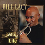 Bill Lacy: The Gifts of Life