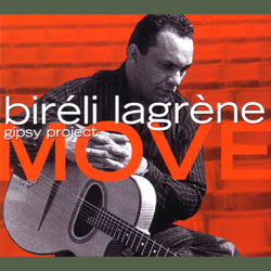 Bireli Lagrene Gipsy Project: Move