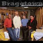 Branford Marsalis Quartet: Braggtown