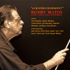 Album Acknowledgement by Bobby Matos