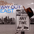 Album Way Out East by Bill Moring