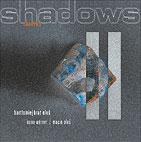 "Read ""Shadows"" reviewed by Brad Glanden"