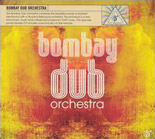 "Read ""Bombay Dub Orchestra"" reviewed by"