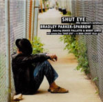 Bradley Parker-Sparrow: Shut Eye