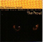 The Ben Patterson Sextet: The Prowl