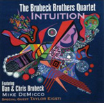 The Brubeck Brothers Quartet: Intuition