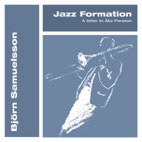 Jazz Formation: A Letter to Ake Persson