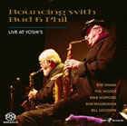 Bud Shank Quartet with Phil Woods: Bouncing With Bud & Phil: Live at Yoshi's