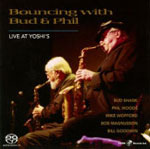 Bud Shank: Bouncing with Bud and Phil - Live at Yoshi's