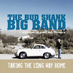 The Bud Shank Big Band: Taking The Long Way Home