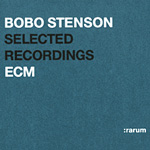Rarum: Selected Recordings of Bobo Stenson