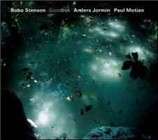 Bobo Stenson / Anders Jormin / Paul Motian: Goodbye
