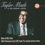 Billy Taylor: Taylor Made at the Kennedy Center