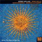 Album When the Sun Comes Out by Bobby Wellins