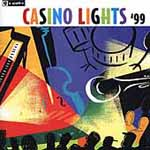 Various Artists: Casino Lights '99